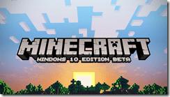 Minecraft-Windows-10-Edition-Beta-Key-Art-720x405[1]