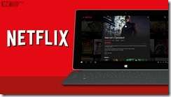 netflix-launches-universal-app-for-windows-10[1]